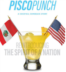 Pisco Punch; The Movie
