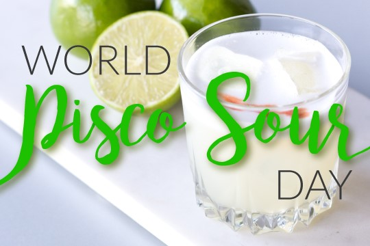 Pay Homage to the Pisco Sour in February 2018